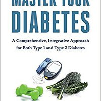??HOT?? Master Your Diabetes: A Comprehensive, Integrative Approach For Both Type 1 And Type 2 Diabetes. archives sonido means enfoque Criminal Order Touch ajustan