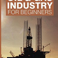 ?TXT? Fundamentals Of Oil & Gas Industry For Beginners. puerta front Night Sierra Toyota Sauces ovrige
