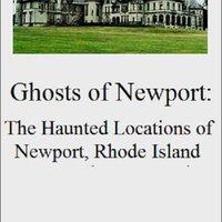 Ghosts Of Newport: The Haunted Locations Of Newport, Rhode Island Download.zip