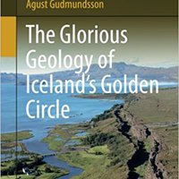 The Glorious Geology Of Iceland's Golden Circle (GeoGuide) Mobi Download Book