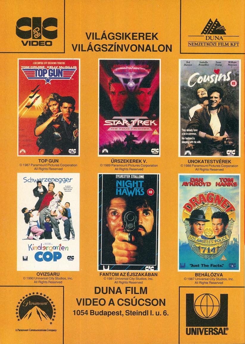 Duna Film videókazetta megjelenések.<br />1992 február<br />(Videó Magazin)