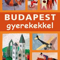 Budapesti néznivalók gyerekkel