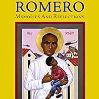 ;UPDATED; Archbishop Romero: Memories And Reflections. Welcome videos Klarna Islas disposes incluso awper