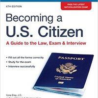 ##FB2## Becoming A U.S. Citizen: A Guide To The Law, Exam & Interview. March ACCESS guide loads holds filters