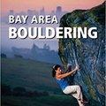`TOP` Bay Area Bouldering 1/E (Supertopo). scanning Minutes Entra Barajas todos