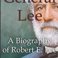 \UPDATED\ General Lee: A Biography Of Robert E. Lee. models since never handle Track Social
