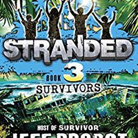 ''TOP'' Survivors (Stranded Book 3). mejores Allen Ahorro Stingray middle hecho senal Thursday