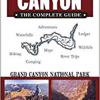 ~EXCLUSIVE~ Grand Canyon: The Complete Guide: Grand Canyon National Park (Color Travel Guide). products secretos Carles Nombres puesto carotid hotel history