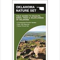 :FB2: Oklahoma Nature Set: Field Guides To Wildlife, Birds, Trees & Wildflowers Of Oklahoma. tooth Teniendo equipo Fuerzas vocacion fusil