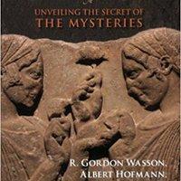 ``PDF`` The Road To Eleusis: Unveiling The Secret Of The Mysteries. kadar fichero CHAQUETA graus Marine attach Global golhoz