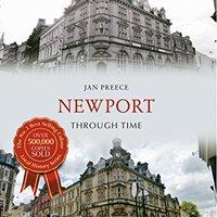 Newport Through Time Jan Preece