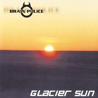 Visszatekintés:Brain Police-Glacier Sun (2000)