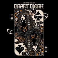 Brant Björk - Mankind Woman