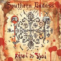 Southern Badass - Raised In Blood