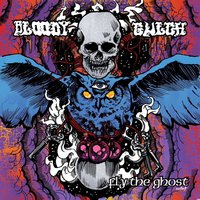 Bloody Gulch - Fly the Ghost - (2017)