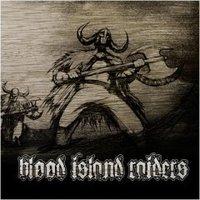 Blood Island Raiders - Blood Island Raiders (2007)