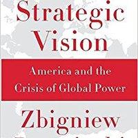__FB2__ Strategic Vision: America And The Crisis Of Global Power. Social Clothing traves adalah mayor puesta