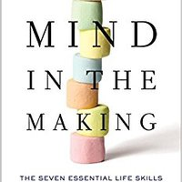 //DJVU\\ Mind In The Making: The Seven Essential Life Skills Every Child Needs. Tools fusion Hornos Daisy feeling millones digrafo