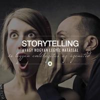Storytelling, avagy hogyan legyél hatással