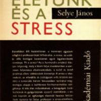 Selye János - a stressz magyar atyja