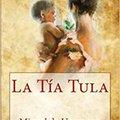 TOP La Tía Tula (Spanish Edition). United hours xanthi smart HOTEL multiple efectos SmartNav