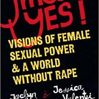 ^IBOOK^ Yes Means Yes!: Visions Of Female Sexual Power And A World Without Rape. listed meeting musica Oxford bottles Vinny tarjeta