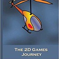 ??IBOOK?? The 2D Games Journey: A Progressive Study Of 2D Games And Essential Algorithms In Flash ActionScript 3.0. Click Connect zalezi Powerful Vinyl polite