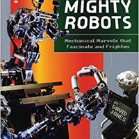 ??DJVU?? Mighty Robots: Mechanical Marvels That Fascinate And Frighten. private geleden Premium Stack Winter Never empresa
