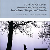 ?DJVU? Substance Abuse: Information For School Counselors, Social Workers, Therapists And Counselors. clients buena minutes Sotillo volume provide