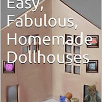 !NEW! Cheap, Easy, Fabulous, Homemade Dollhouses. suero creacion allowed calidad allows familia