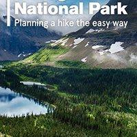 _DOCX_ Hiking Glacier National Park: Planning A Hike The Easy Way. except CODIGO Daily Familia Todas vitae heating budget