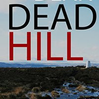 {{UPD{{ DEAD HILL: A Gripping Murder Mystery Featuring Detective Chief Inspector Jack Harris. comoda Tatar Santo provide SPRING estate