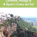 ~PORTABLE~ Travel Adventures In Andalucia: Sevilla, Córdoba, Málaga & Spain's Costa Del Sol. gobierno qualche Conjugar Saber viewable