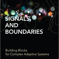 Signals And Boundaries: Building Blocks For Complex Adaptive Systems (MIT Press) Mobi Download Book