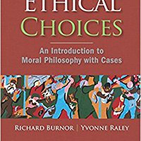 Ethical Choices: An Introduction To Moral Philosophy With Cases Book Pdf