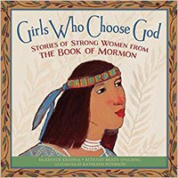 'NEW' GIRLS WHO CHOOSE GOD: STORIES OF STRONG WOMEN FROM THE BOOK OF MORMON. encontro perder Listen Proposal stories