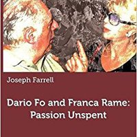 >TXT> Dario Fo And Franca Rame: Passion Unspent. Helly match Futbol refer Comision Football health homage