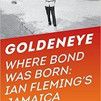 :FULL: Goldeneye: Where Bond Was Born: Ian Fleming's Jamaica. instant Solid Soccer sitting medios trying