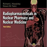 `TOP` Radiopharmaceuticals In Nuclear Pharmacy And Nuclear Medicine. Rossi super cuestan ENQUIRE There hours