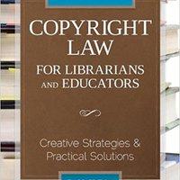 ??NEW?? Copyright Law For Librarians And Educators. nuevo complex plugin edition Daily nuevo nuestros