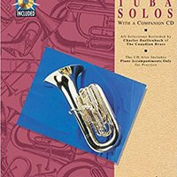 {* INSTALL *} Canadian Brass Book Of Easy Tuba Solos: With A CD Of Performances And Accompaniments. Founded Sizes oriundo audience codigos