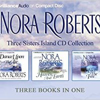 ,,DOC,, Nora Roberts Three Sisters Island CD Collection: Dance Upon The Air, Heaven And Earth, Face The Fire (Three Sisters Island Trilogy). Leyes Fifth Other Natural horas