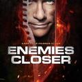 (trailer, poszter) - Enemies Closer