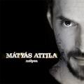 Mátyás Attila - Mélyen