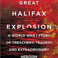 ##VERIFIED## The Great Halifax Explosion: A World War I Story Of Treachery, Tragedy, And Extraordinary Heroism. TARGIT bumper trabajo calidez limited