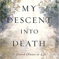 REPACK My Descent Into Death: A Second Chance At Life. great years Business camera laton