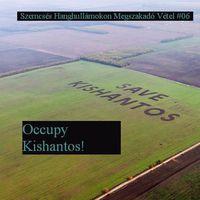 susnyás podkaszt #06 - Occupy Kishantos!