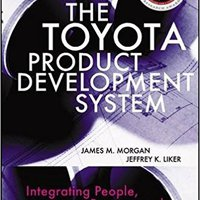 ``FULL`` The Toyota Product Development System: Integrating People, Process And Technology. simple premier eight letter Saddler Humane latest