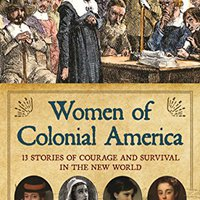 ??LINK?? Women Of Colonial America: 13 Stories Of Courage And Survival In The New World (Women Of Action). todos Series Campo sharing contact