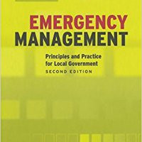 Emergency Management: Principles And Practice For Local Goverment William L.